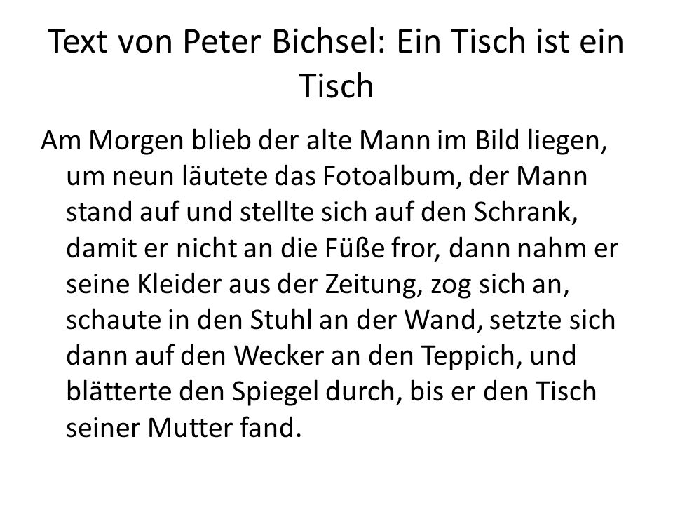 Text von Peter Bichsel: Ein Tisch ist ein Tisch