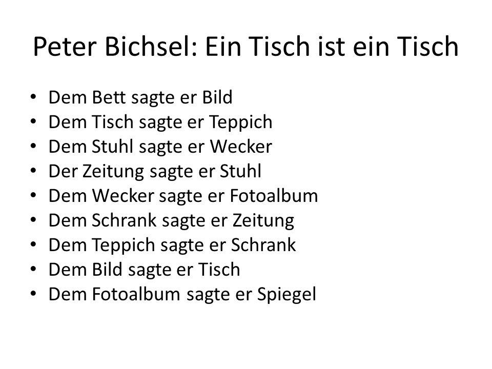 Peter Bichsel: Ein Tisch ist ein Tisch