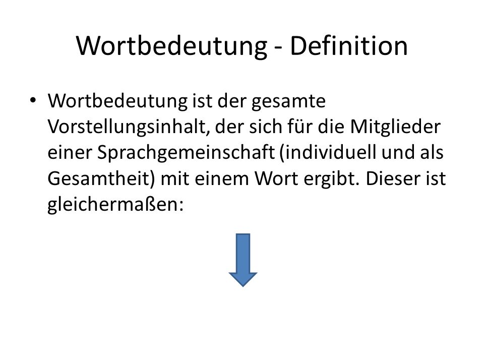 Wortbedeutung - Definition