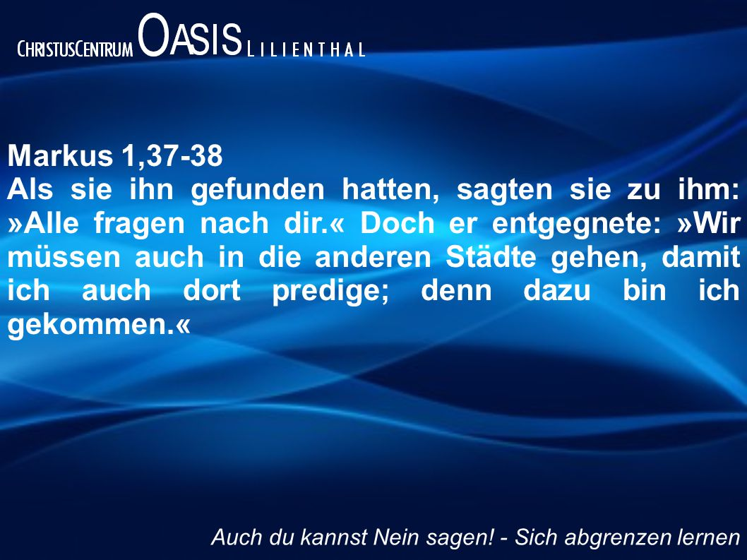 Markus 1,37-38
