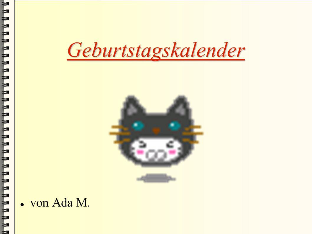 Geburtstagskalender von Ada M.