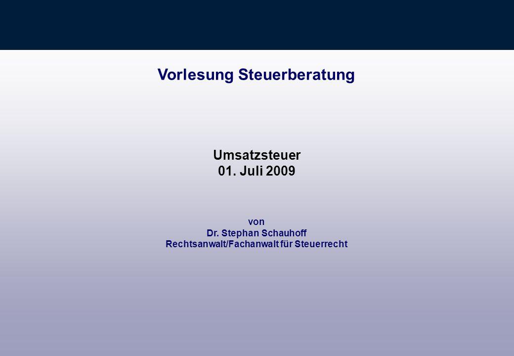Umsatzsteuer Vorlesungsbegleitende Literatur Tipke/Lang, § 14 B