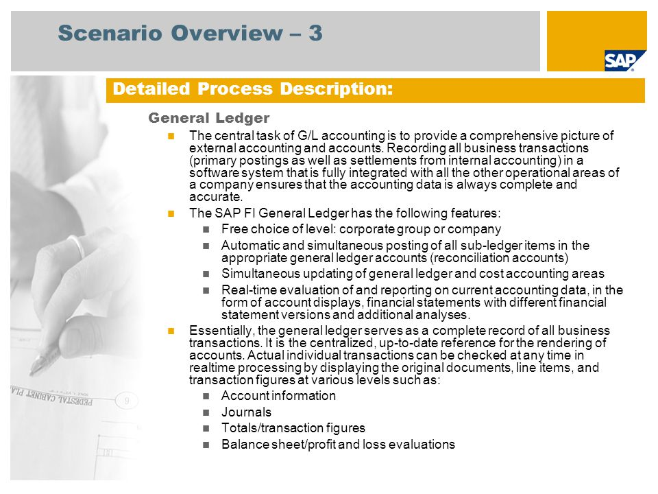 Scenario Overview – 3 Detailed Process Description: General Ledger