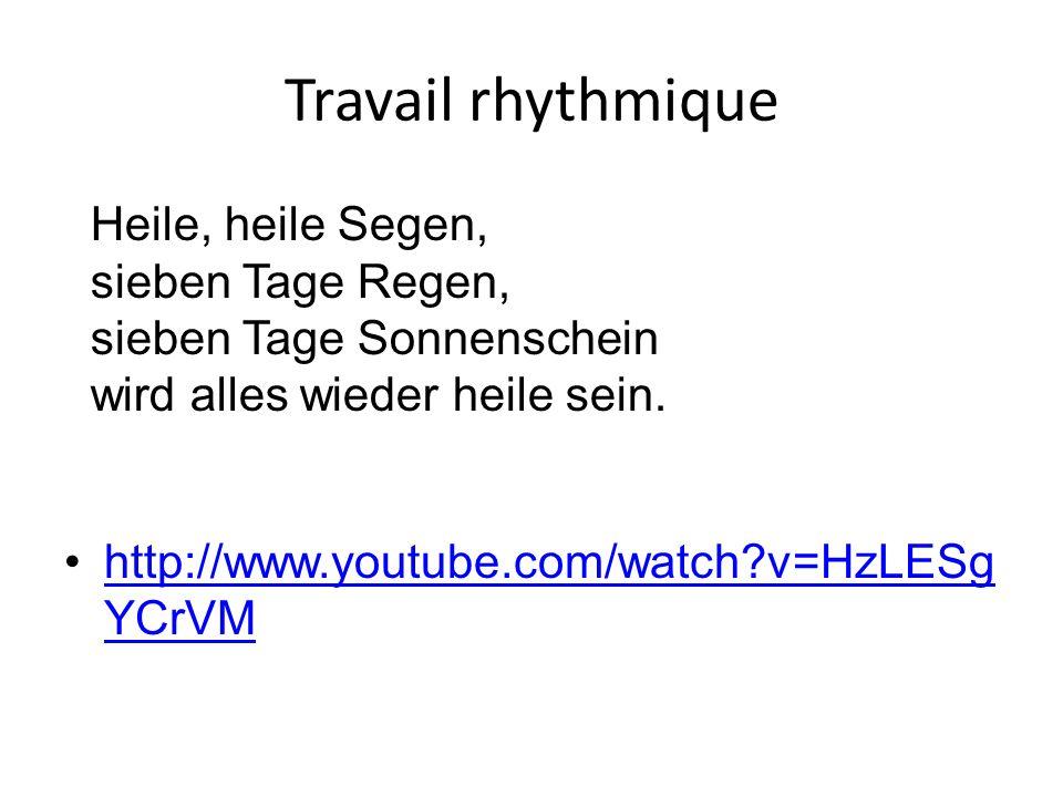 Travail rhythmique Heile, heile Segen, sieben Tage Regen,