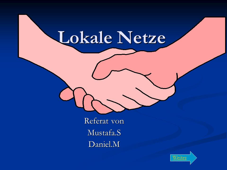 Referat von Mustafa.S Daniel.M