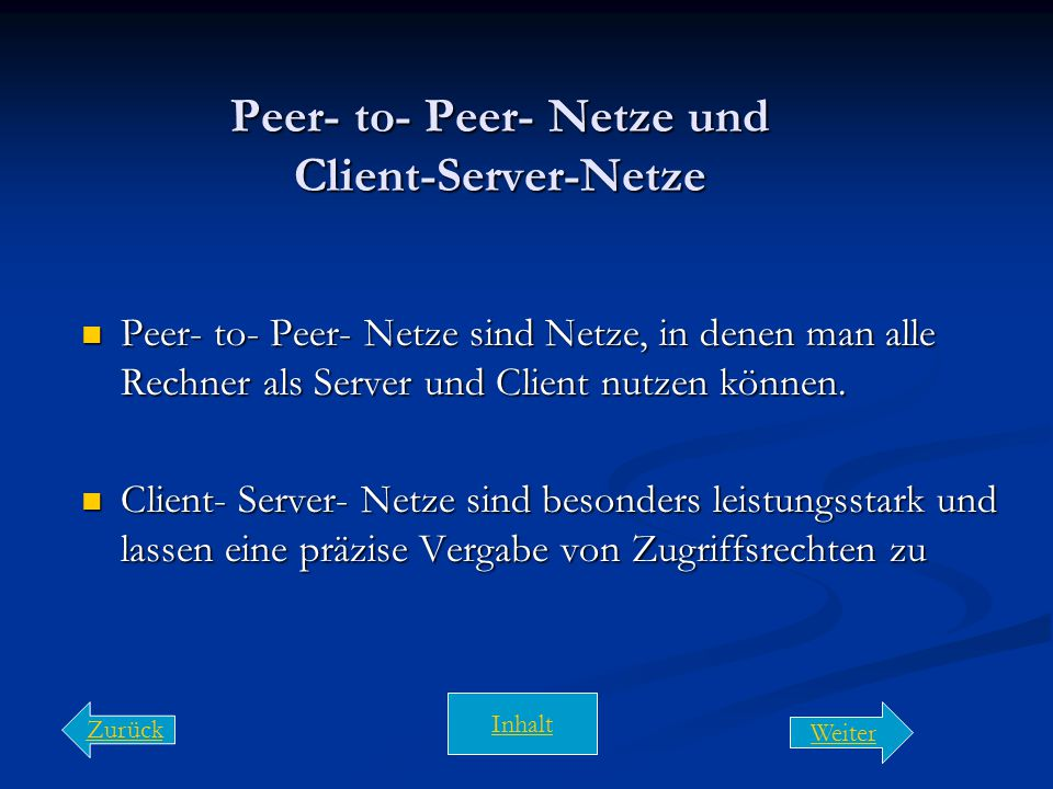 Peer- to- Peer- Netze und Client-Server-Netze