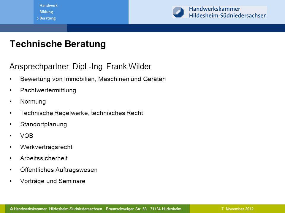 Technische Beratung Ansprechpartner: Dipl.-Ing. Frank Wilder