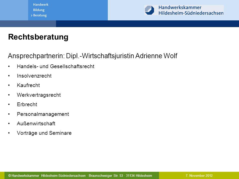 Rechtsberatung Ansprechpartnerin: Dipl.-Wirtschaftsjuristin Adrienne Wolf. Handels- und Gesellschaftsrecht.