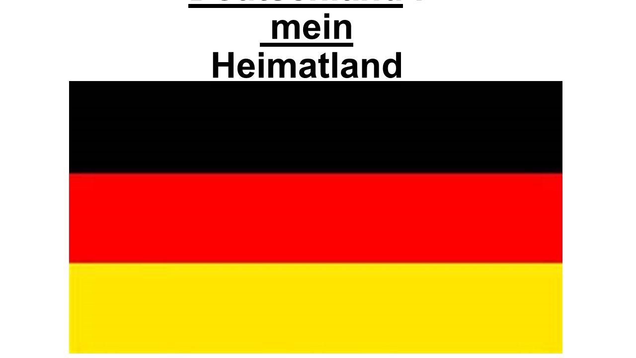 Deutschland : mein Heimatland