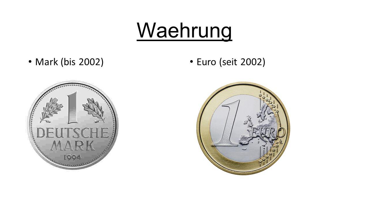 Waehrung Mark (bis 2002) Euro (seit 2002)