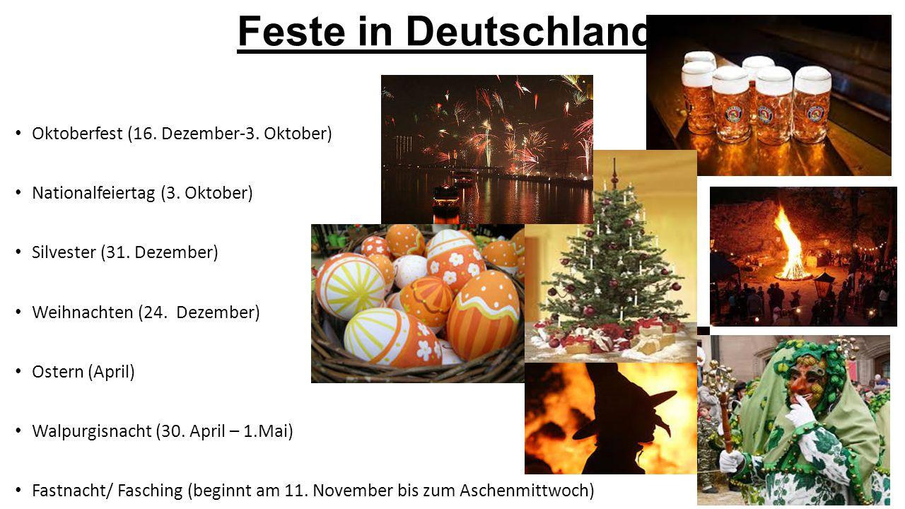 Feste in Deutschland Oktoberfest (16. Dezember-3. Oktober)