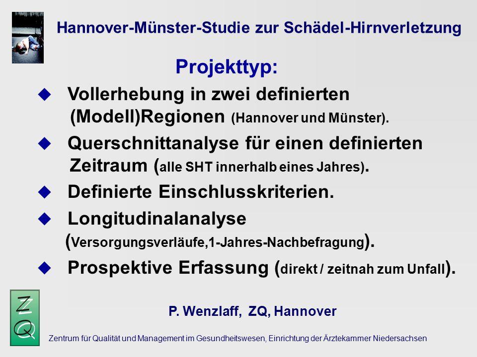 Projekttyp: Hannover-Münster-Studie zur Schädel-Hirnverletzung