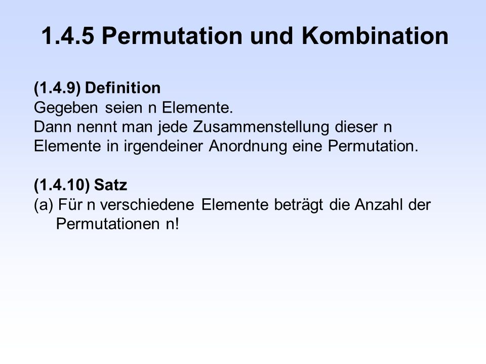 1.4.5 Permutation und Kombination
