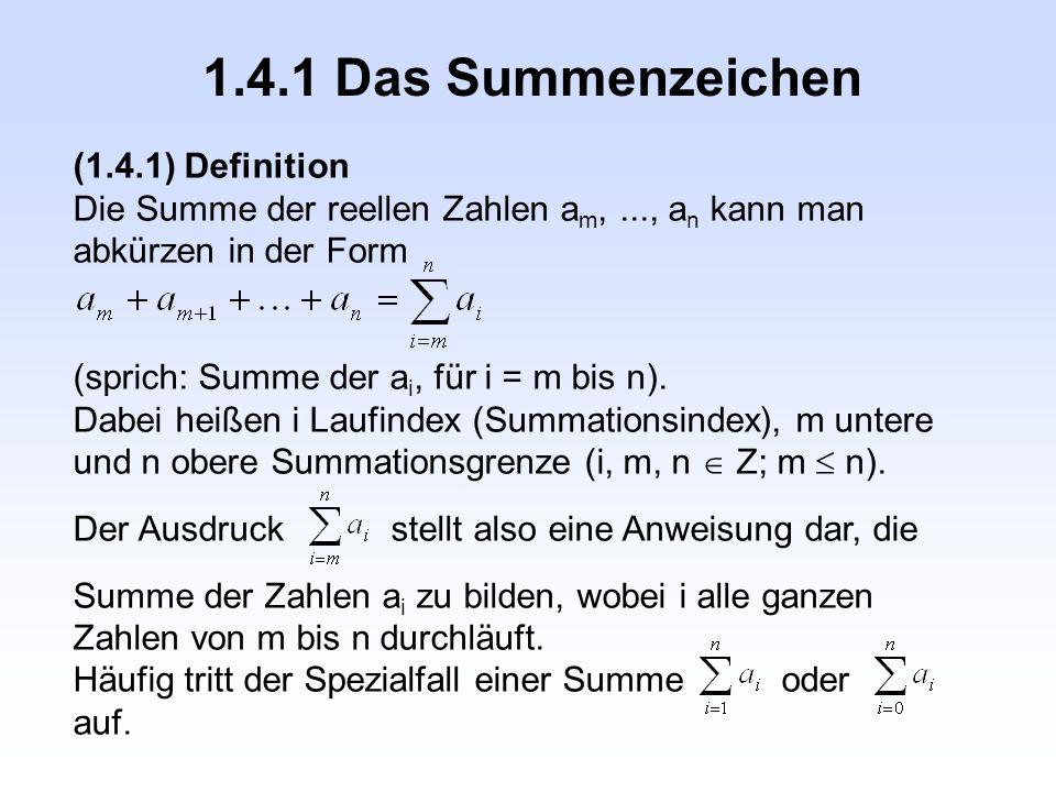 1.4.1 Das Summenzeichen (1.4.1) Definition