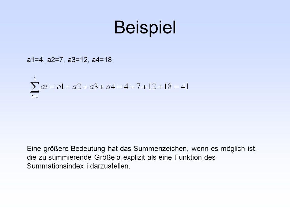 Beispiel a1=4, a2=7, a3=12, a4=18.