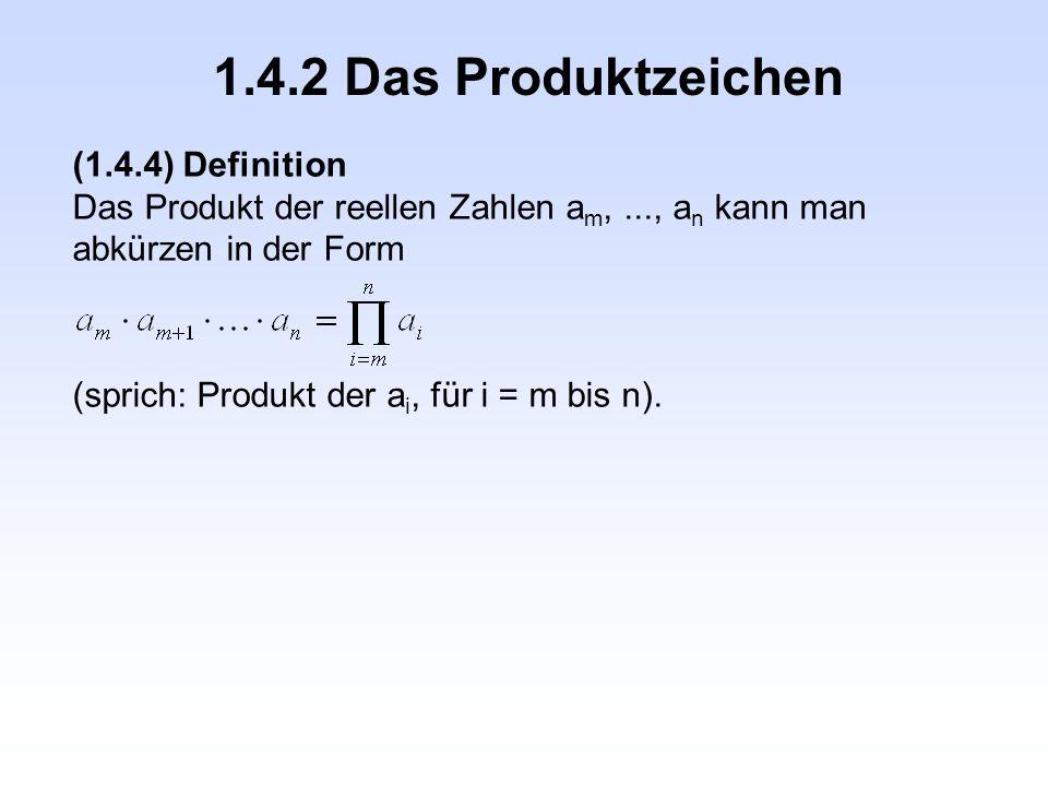 1.4.2 Das Produktzeichen (1.4.4) Definition
