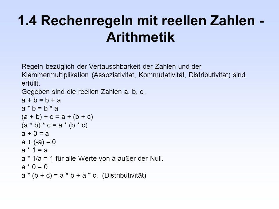 1.4 Rechenregeln mit reellen Zahlen -Arithmetik