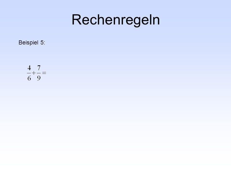 Rechenregeln Beispiel 5: