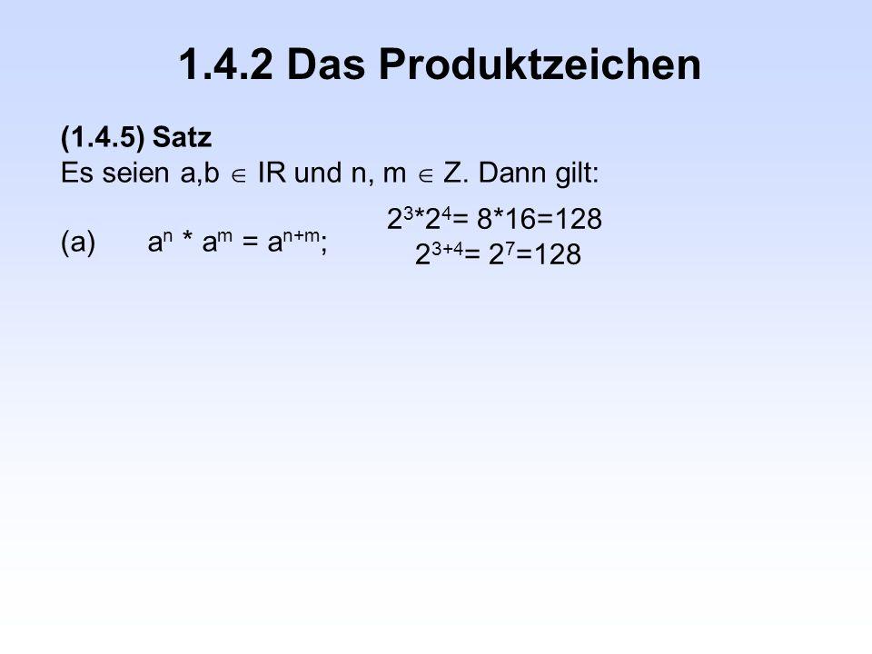 1.4.2 Das Produktzeichen (1.4.5) Satz
