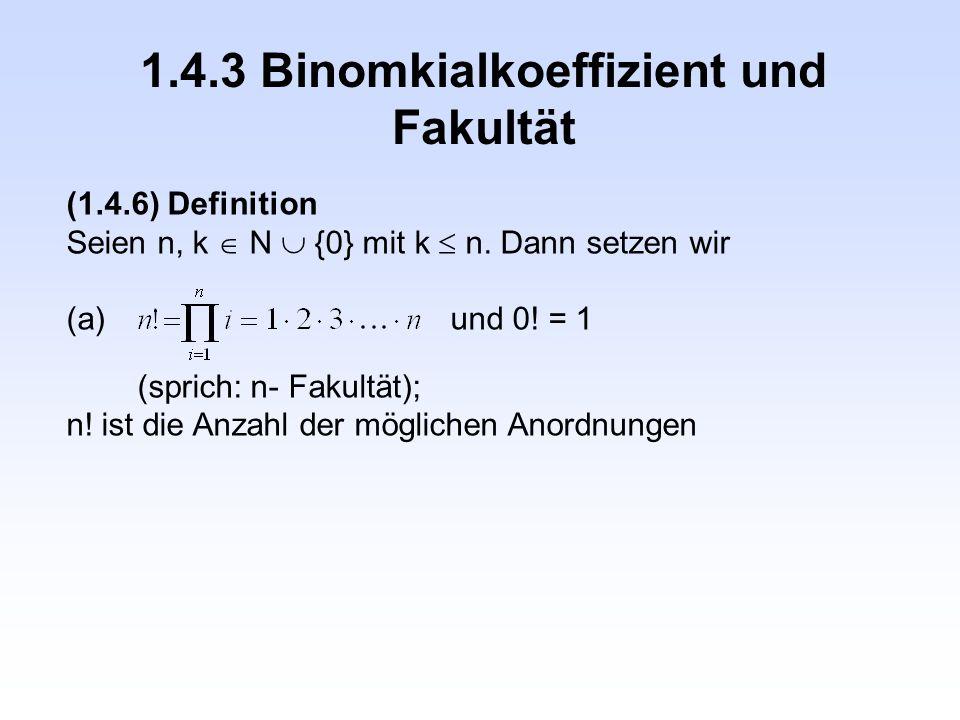 1.4.3 Binomkialkoeffizient und Fakultät