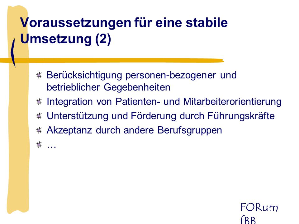Voraussetzungen für eine stabile Umsetzung (2)