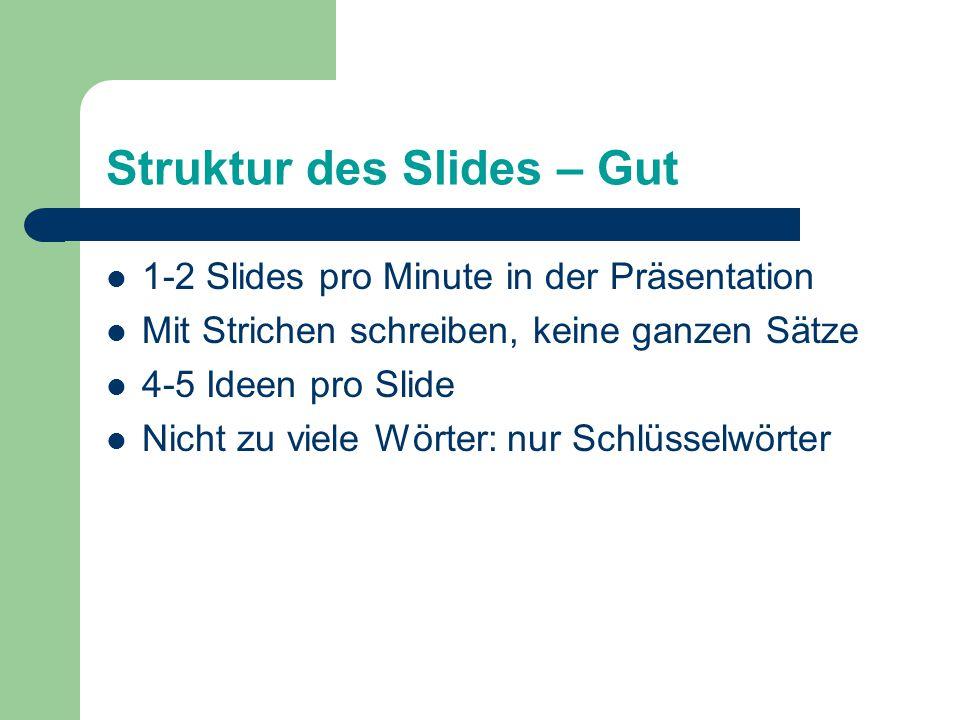 Struktur des Slides – Gut