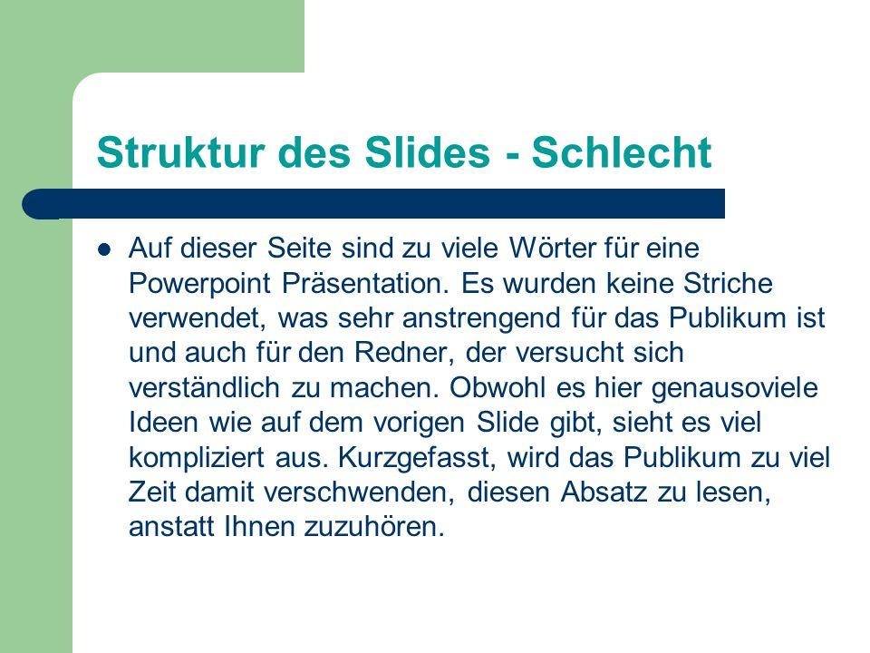 Struktur des Slides - Schlecht