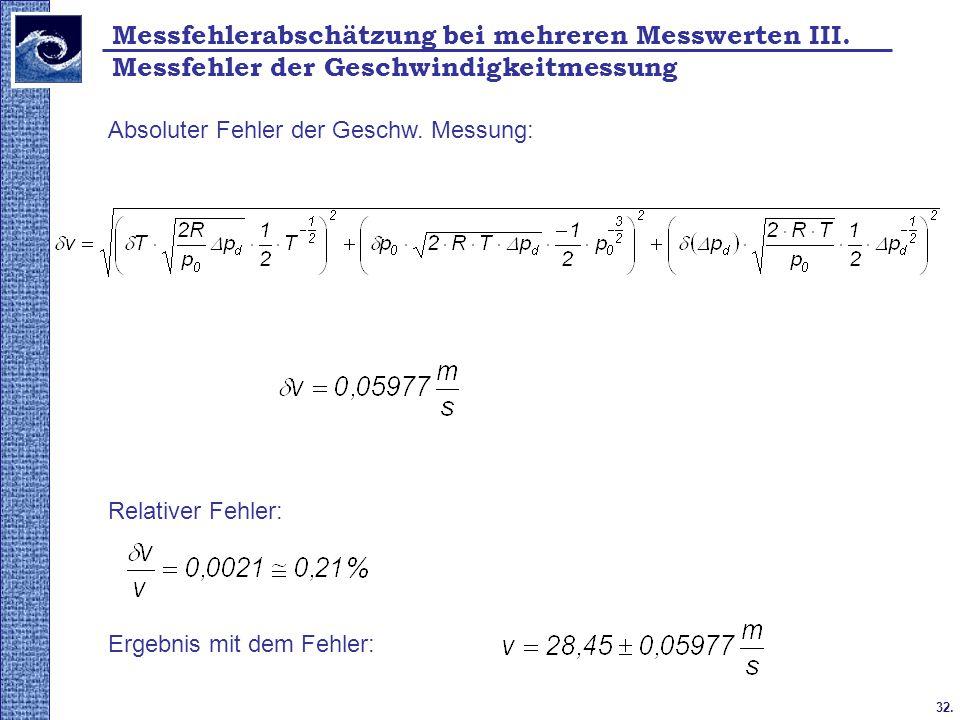 Messfehlerabschätzung bei mehreren Messwerten III.