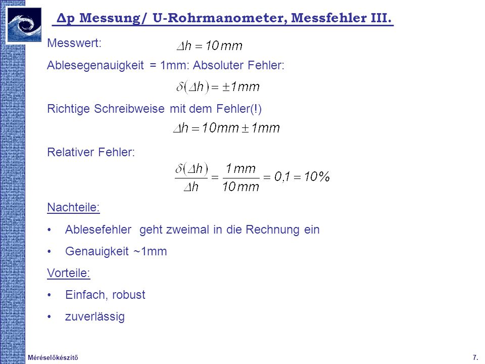 Δp Messung/ U-Rohrmanometer, Messfehler III.