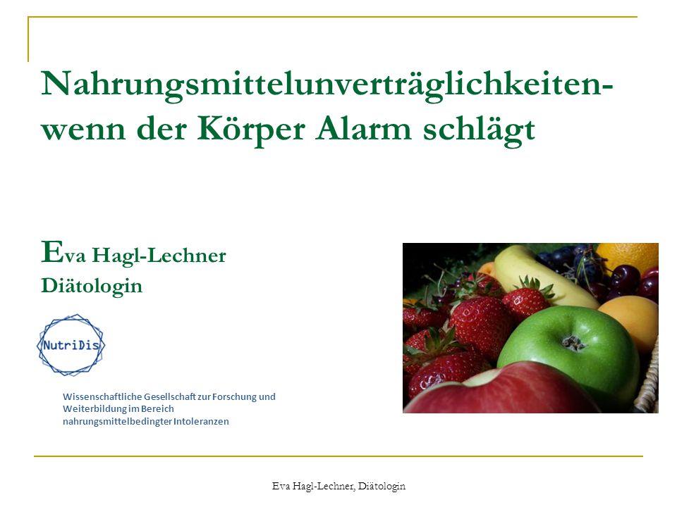 Eva Hagl-Lechner, Diätologin