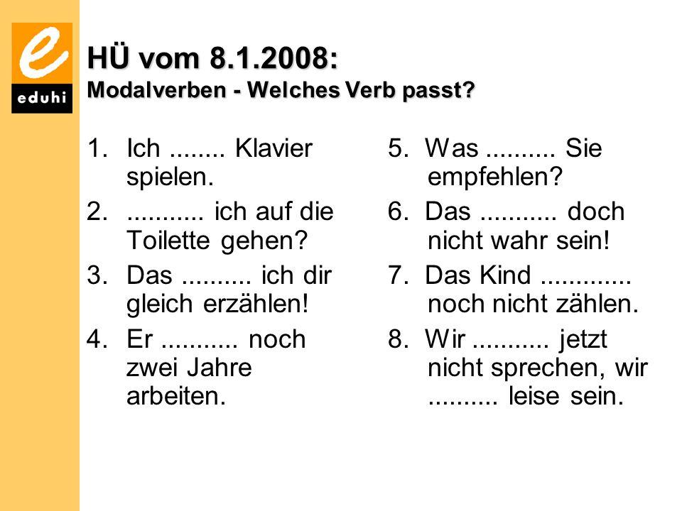 HÜ vom 8.1.2008: Modalverben - Welches Verb passt