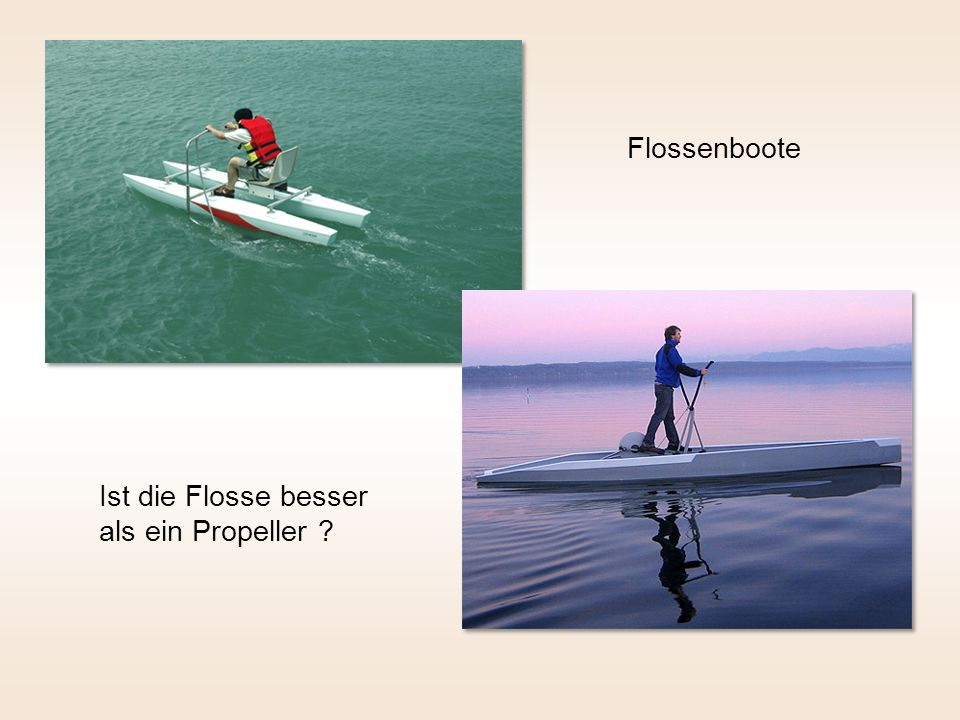 Flossenboote Ist die Flosse besser als ein Propeller