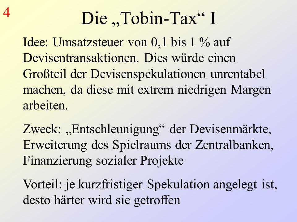 """4 Die """"Tobin-Tax I."""