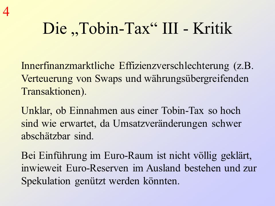 """Die """"Tobin-Tax III - Kritik"""