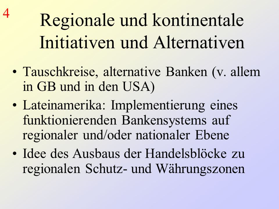Regionale und kontinentale Initiativen und Alternativen