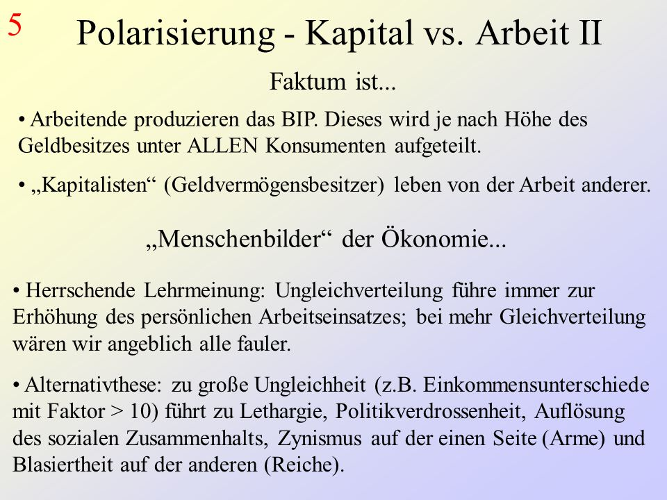 Polarisierung - Kapital vs. Arbeit II