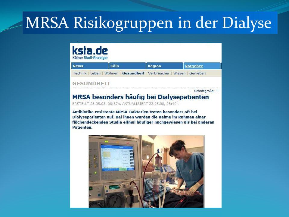 MRSA Risikogruppen in der Dialyse