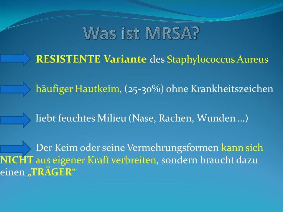 Was ist MRSA RESISTENTE Variante des Staphylococcus Aureus