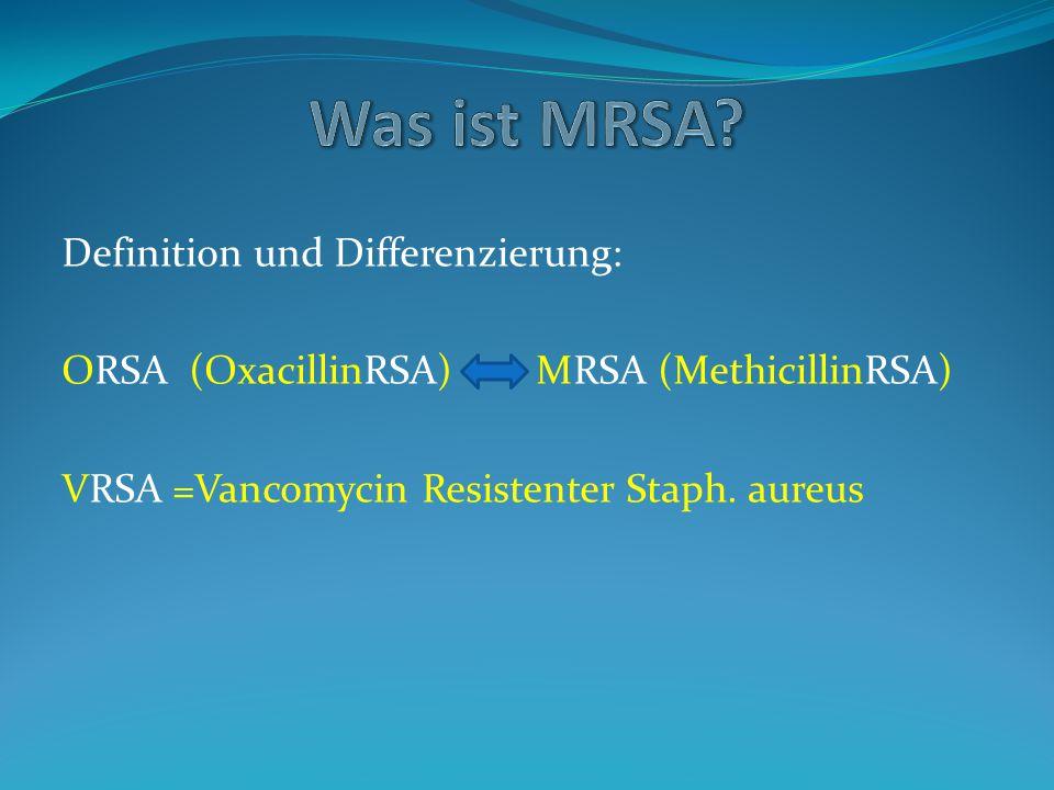 Was ist MRSA Definition und Differenzierung: