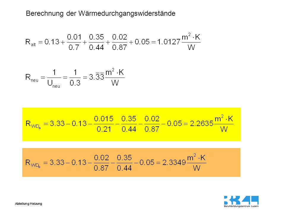 Berechnung der Wärmedurchgangswiderstände