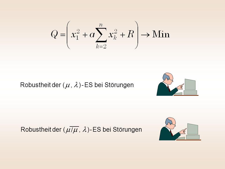 Robustheit der ( m , l ) - ES bei Störungen