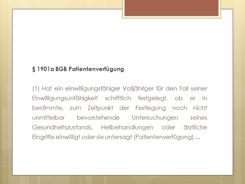 § 1901a BGB Patientenverfügung