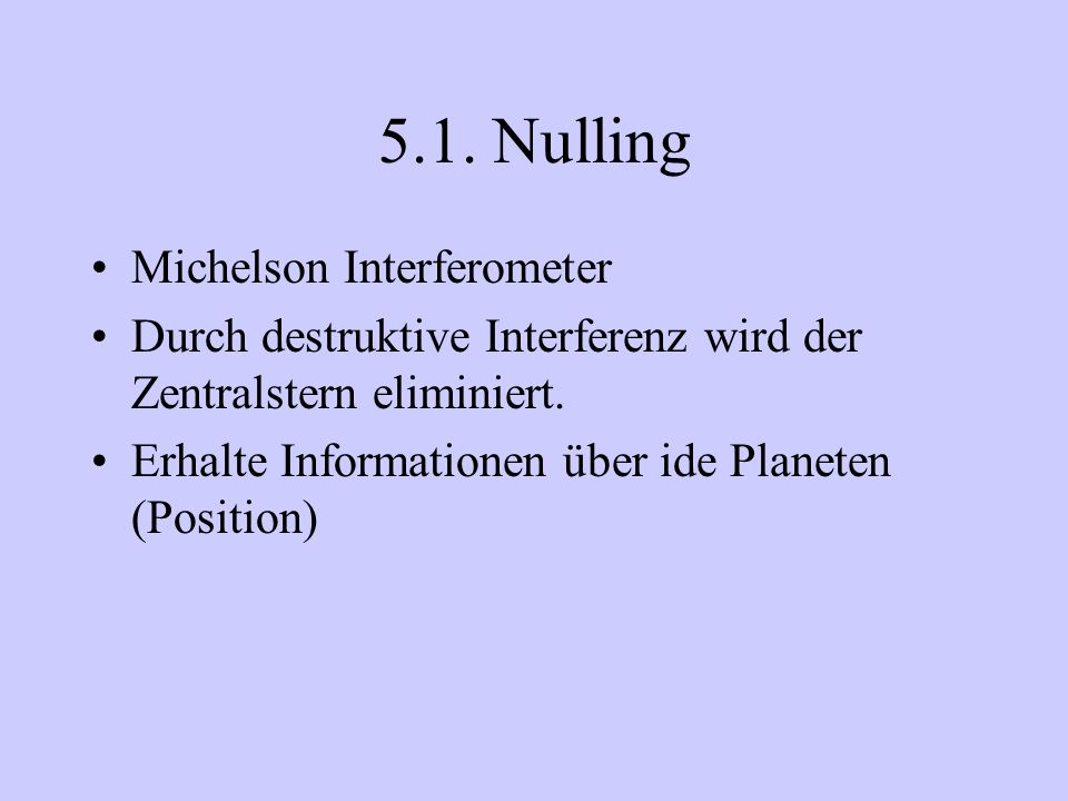 5.1. Nulling Michelson Interferometer