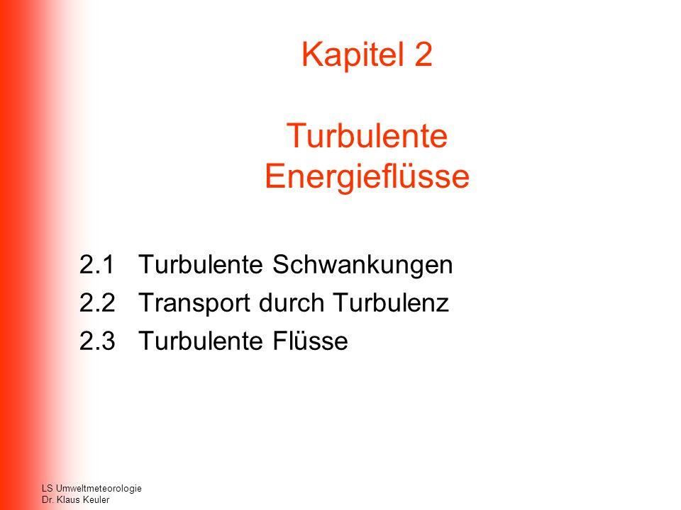 Kapitel 2 Turbulente Energieflüsse