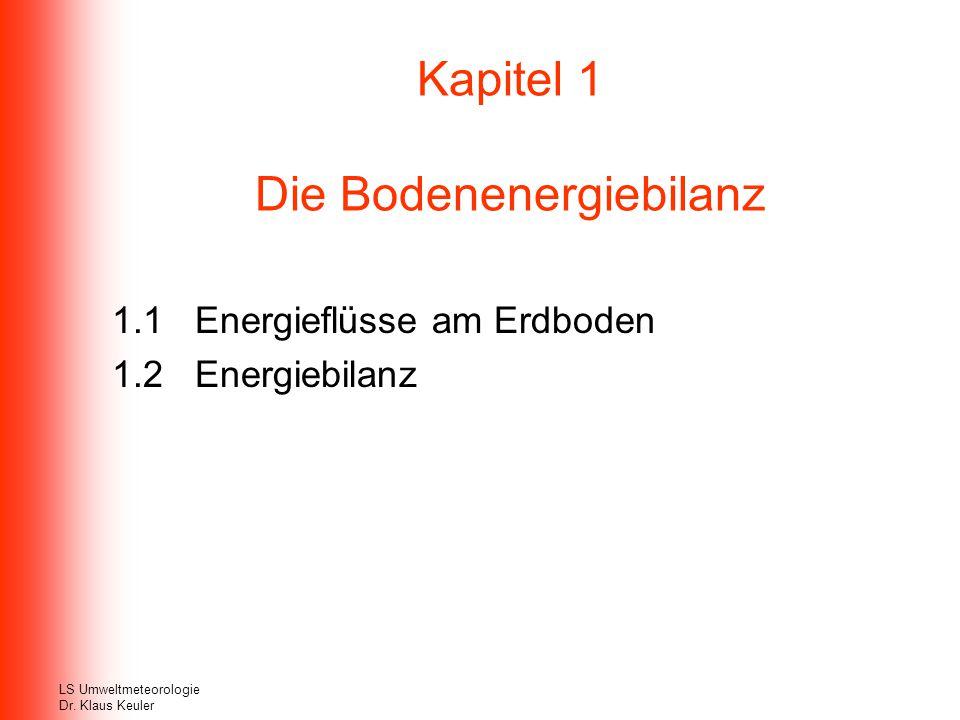 Kapitel 1 Die Bodenenergiebilanz