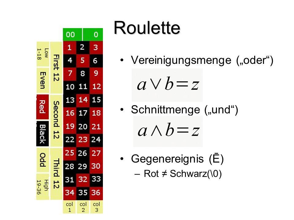 """Roulette Vereinigungsmenge (""""oder ) Schnittmenge (""""und )"""