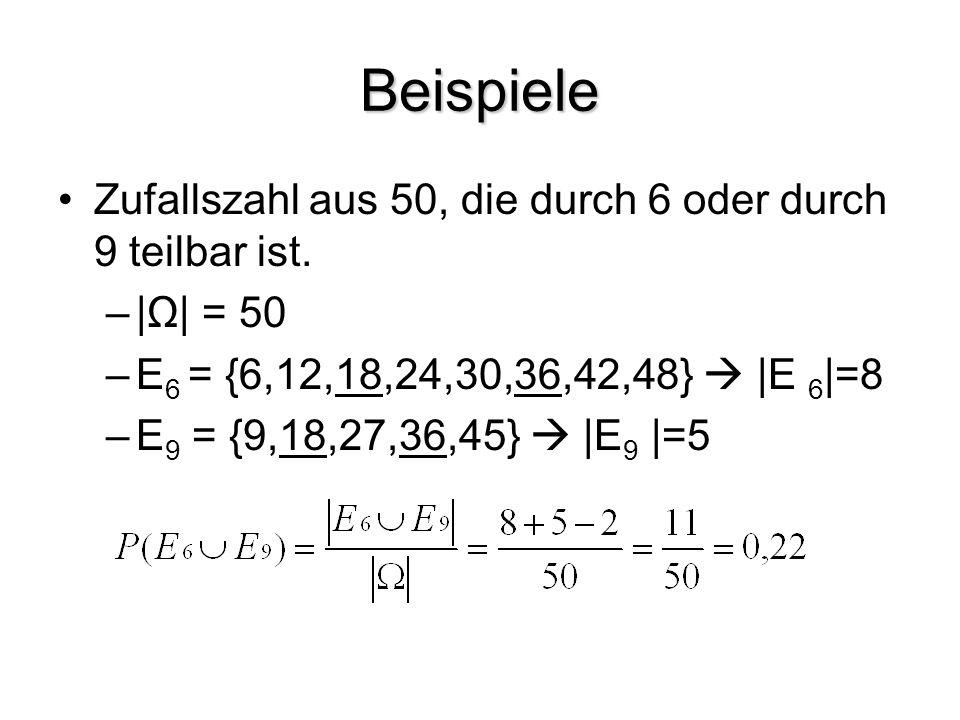 Beispiele Zufallszahl aus 50, die durch 6 oder durch 9 teilbar ist.
