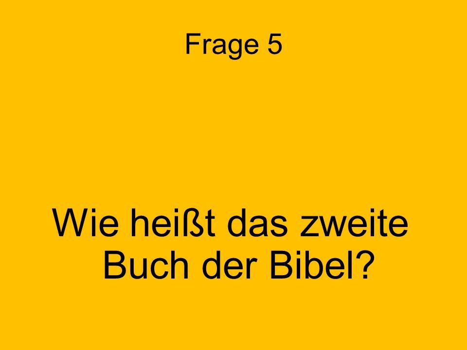 Wie heißt das zweite Buch der Bibel
