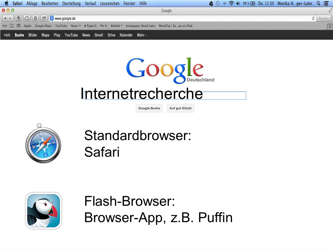 Internetrecherche Standardbrowser: Safari Flash-Browser: