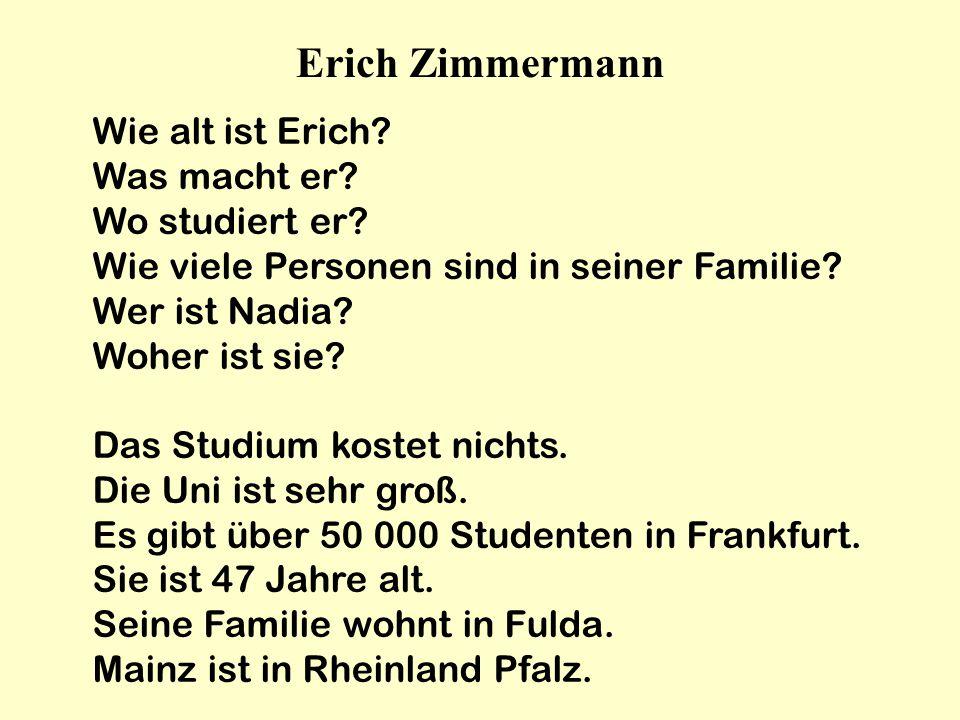Erich Zimmermann Wie alt ist Erich Was macht er Wo studiert er